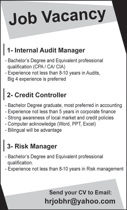Required Internal Audit Manager, Credit Controller, Risk