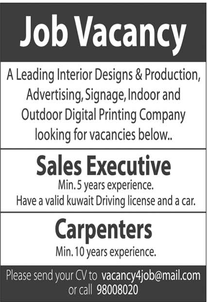 Wanted Sales Executive and Carpenters - ARAB TIMES - KUWAIT NEWS